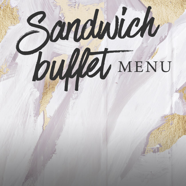 Sandwich buffet menu at The Orange Tree